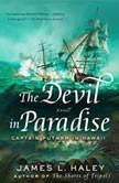 The Devil in Paradise Captain Putnam in Hawaii, James L. Haley
