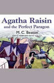 Agatha Raisin and the Perfect Paragon, M. C. Beaton