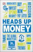 Heads Up Money, DK