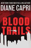 Blood Trails, Diane Capri