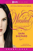 Pretty Little Liars #8: Wanted, Sara Shepard