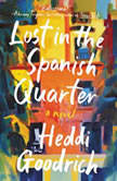 Lost in the Spanish Quarter, Heddi Goodrich