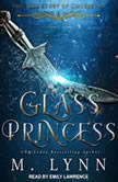 Glass Princess, M. Lynn