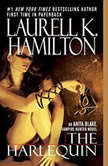The Harlequin An Anita Blake, Vampire Hunter Novel, Laurell K. Hamilton
