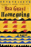 Homegoing, Yaa Gyasi