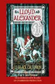 The Prydain Chronicles Book Two: The Black Cauldron, Lloyd Alexander