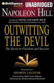 Napoleon Hill's Outwitting the Devil The Secret to Freedom and Success, Napoleon Hill