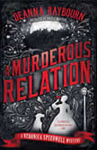 A Murderous Relation, Deanna Raybourn