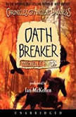 Chronicles of Ancient Darkness #5: Oath Breaker, Michelle Paver