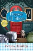 Freezer I'll Shoot, Victoria Hamilton