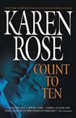 Count to Ten, Karen Rose