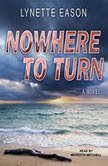 Nowhere to Turn, Lynette Eason