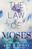 The Law of Moses, Amy Harmon