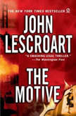 The Motive, John Lescroart