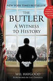 The Butler A Witness to History, Wil Haygood