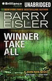 Winner Take All, Barry Eisler