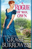 A Rogue of Her Own, Grace Burrowes