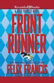Front Runner, Felix Francis