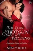 The Duke's Shotgun Wedding, Stacy Reid