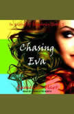 Chasing Eva, Camellia Hart