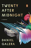 Twenty After Midnight A Novel, Daniel Galera