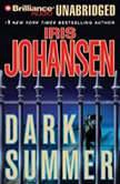 Dark Summer, Iris Johansen