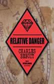 Relative Danger, Charles Benoit