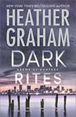 Dark Rites A Paranormal Romance Novel (Krewe of Hunters, #22), Heather Graham