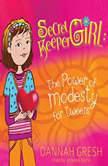 Secret Keeper Girl The Power of Modesty for Tweens, Dannah Gresh