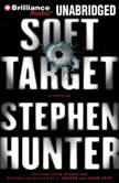 Soft Target, Stephen Hunter