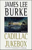 Cadillac Jukebox, James Lee Burke