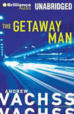 The Getaway Man, Andrew Vachss