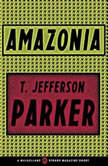 Amazonia, T. Jefferson Parker