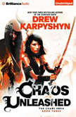 Chaos Unleashed, Drew Karpyshyn
