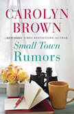 Small Town Rumors, Carolyn Brown