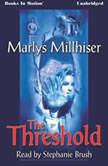 The Threshold, Marlys Millhiser