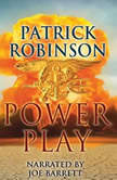 Power Play, Patrick Robinson