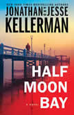 Half Moon Bay A Novel, Jonathan Kellerman