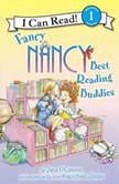 Fancy Nancy: Best Reading Buddies, Jane O'Connor