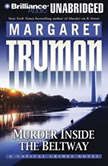 Murder Inside the Beltway, Margaret Truman