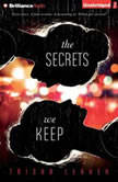 The Secrets We Keep, Trisha Leaver