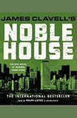 Noble House The Epic Novel of Modern Hong Kong, James Clavell