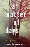 A Matter of Days, Amber Kizer
