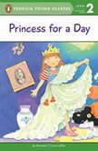 Princess for a Day, Maryann Cocca-Leffler