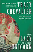 The Lady and the Unicorn, Tracy Chevalier