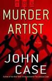 The Murder Artist, John Case