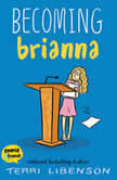Becoming Brianna, Terri Libenson