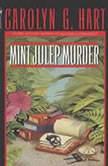 Mint Julep Murder, Carolyn Hart
