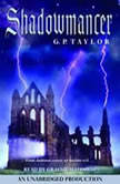 Shadowmancer, G.P. Taylor