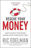Rescue Your Money Your Personal Investment Recovery Plan, Ric Edelman